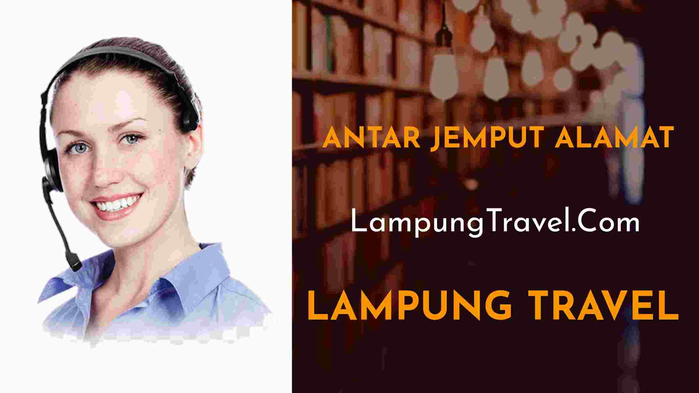 Travel Cilandak Bandar Jaya Lampung