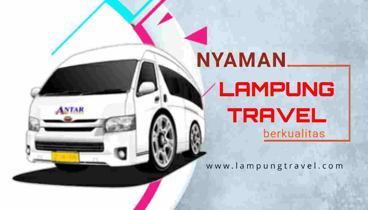Travel Tanjung Karang Tamansari Armada Terbaik