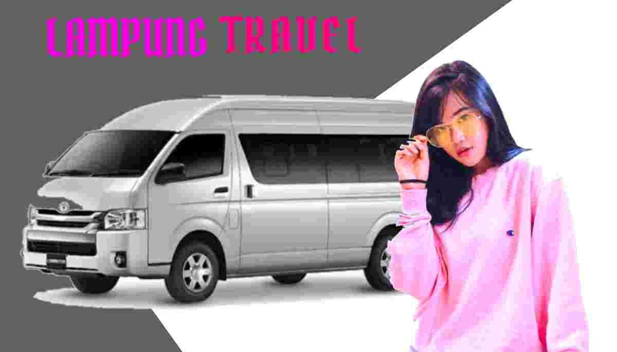 Travel Jatinegara Tanjung Karang Tarif Murah